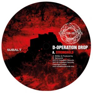 SUBALT003 - D-Operation Drop & Geode - Stronghold EP