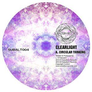 SUBALT004 - Clearlight - Circular Thinking EP