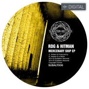 SUBALT006 - RDG & Hitman - Mercenary Ship EP