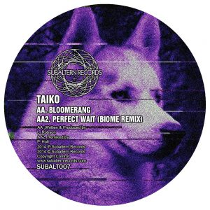 SUBALT007 - Taiko - Perfect Wait EP