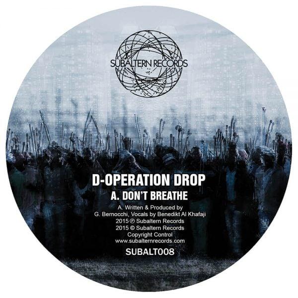 SUBALT008 - D-Operation Drop - Don't Breathe EP