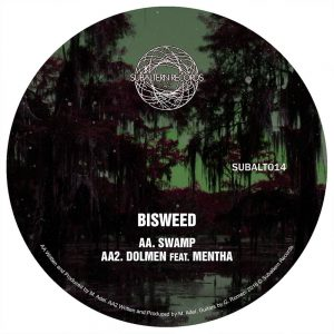 SUBALT014 - Bisweed - Into The Weald EP