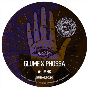 SUBALT020 - Glume & Phossa - IMHK EP