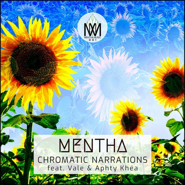 MENTHA001 - Mentha - Chromatic Narrations
