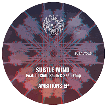 SUBALT015 - Subtle Mind - Ambitions EP