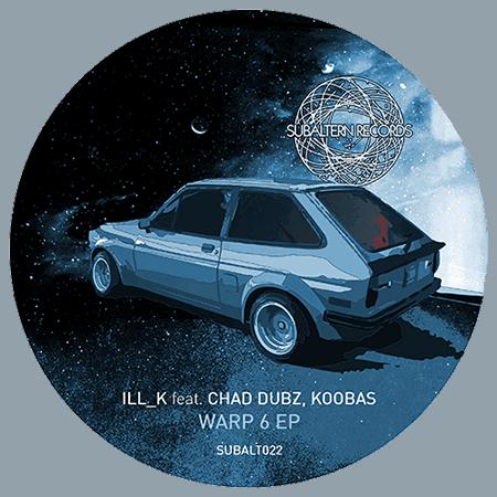 SUBALT022 - ILL_K - Warp 6 EP